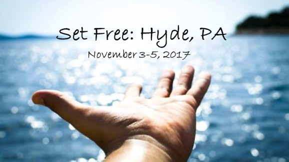 Set Free Hyde PA Nov 3_5 2017